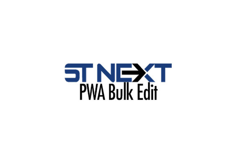 ST NEXT PWA Bulk Edit